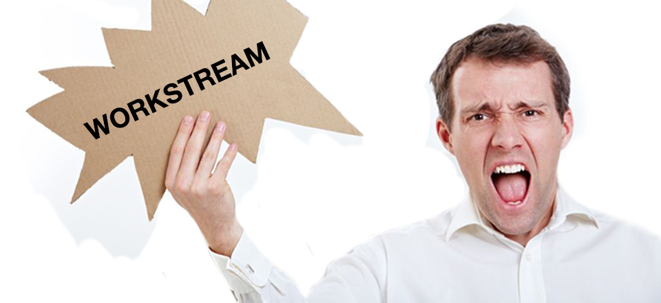 Consulting Buzzwords to Beware of: Workstream