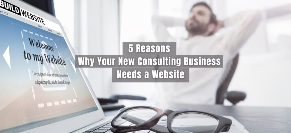 Consulting Business Does Need a Website