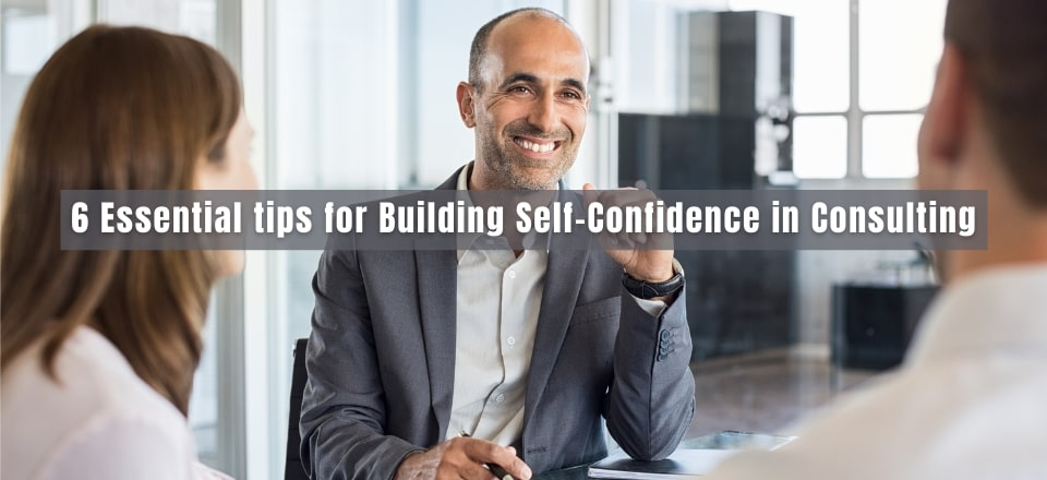 On Consulting and Confidence: The Things You Need to Know